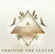 Through The Clover EP by Stonefield